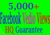 Add Real Fast 5,000 Facebook Video Views for $5