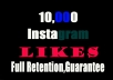 Give 10,000 Instagram Likes,Full Retention Lifetime Non-drop Guarantee for $5