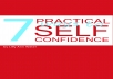 teach you how to have a strong self-confidence and how it will help you in everyday life! You can be successful in all parts of your life!