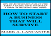 teach you how to start a business that will survive