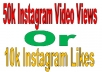 give you 50k Instagram Video Views or 10k Likes
