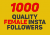 1000 Real Female Instagram Followers.
