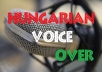 I am a Kazinczy Award-winner Hungarian voice over with more than 15 years experience. I can be your voice for your TV or radio advertisement, voicemail system, video games, explanation videos or any other projects. 150 words for only $5! I can be your English voice over with European accent for games and animations. I am able to create specific character voices.