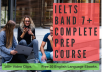 give you a complete video course to get 7 plus band in ielts