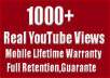 give you 1000+ Real YouTube Views From Mobile Lifetime Warranty