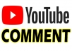 I will provide comments to your Youtube video . You can give me comments and I will post it to your video or I can compose a custom comments that related to your video. Each comments will be posted manually and I can do conversation type comments where they reply on each other.