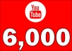 Add 6,000 YOUTUBE FAST VIEWS