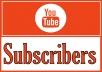 Add 1,000 YOUTUBE Subscribers (500-1000/day)