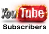 I will give you,300+  high-quality YouTube subscribers On your YouTube Video channel, . These YouTube subscribers are 100% Genuine &  from active YouTube users & different IP's in the world.     I Will Provide You With:     All Subscriber real human & Active. Non-drop subscribers. Promote Your YouTube channel. YouTube subscribers are 100% genuine. Cheap offer for you. Extra YouTube Subscribers.  No bots used. Faithful work.  Deliver before the deadline. Works procedure 100% Right way.