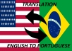 translate 500 words from english to portuguese or the opposite in 24 hours