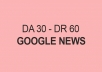 guest post on DA30 & DR60 Google News Website