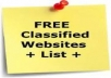 A list of 7350+ free classified websites on which you can post your classified ads. The data is in excel format and all the duplicates are removed. Each and every website is opening and manually checked. The websites are arranged in alphabetically order.
