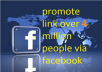 PrOMOTE Your Link Over 4,000,000 Fb Users