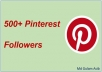 Add 500+ Pinterest Followers Real High Quality & Non Drop