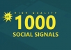 Provide 1000 Powerful SOCIAL SIGNALS