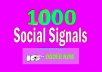 Provide 1,000 high quality social signals
