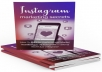 Give you EXCLUSIVE Instagram Marketing Secrets Video