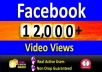 Add 12,000+ Facebook Video Views Non Drop & High Quality