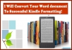 convert Your Word Document Into a Kindle Formatting Book With Clickable TOC that will get accepted by Amazon right away