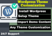 install wordpress,setup theme and customization your website