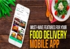 HELLO....  Welcome to Appsquard food delivery app service....  I will connect foodies with restaurants nearby with a  food ordering app with admin panel.  We have created a mobile-first food ordering development platform with some major advantages for your business.      White Label & Customizable     Time & Cost Efficient     User Friendly     Push notification (One Signal).     Payment gateway(stripe,paypal,(razorpay for europe customer)     Publish to Google Playstore     Am a professional on this field and by working with me 100% satisfaction is guaranteed,kindly message me before order my gig for proper clarification.   Thanks Appsquard
