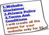 create Professional looking Privacy Policy,Terms and Conditions and Website Disclaimer pages for your website