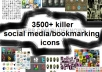 give you my 3500+ HIGHLY designed social media/bookmarking icon collections just