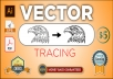 do vector tracing, redraw, modify, recolor any images in Adobe illustrator
