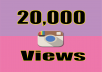 Give You INSTANT 20,000+ Instagram videos views