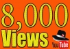 Hay'  I will provide you 8000 you tube views in a short time. we generate it 100%real way by worldwide viewers. our views never drop. lifetime guarantee.  The quality of my service   100% real way. Worldwide viewers. Very high quality views. Maximum watch time. Not bot & proxy. 100% safe views. Not get your video prohibit from YouTube 100 % Safe View.
