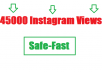 I will give 45000 safe instagram views within few hours