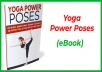 With this report you will learn the top yoga poses that will help you improve your health, lose weight, and live a better, more positive life.  Topics covered:  •Yoga offers so many incredible benefits, including increased flexibility and stamina as well as mental clarity, but that's only the tip of the iceberg! Check out the poses found on page 5 if you're looking to burn fat and strengthen your core quickly and easily!  •Discover the top poses for managing stress, anxiety and depression! These powerful techniques will help uplift your spirits, manage your moods and purify your mind and body in just a matter of a few minutes!  •Find out how you can experience an instant burst of energy any time you need it by following the simple technique featured in chapter 4!  •There isn't a better way to improve your health and well-being than with the customized daily routine featured on page 16!  •And much more