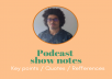 write your podcast show notes