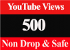 In this service, I can give you 500+ Non-Drop YouTube Views with Lifetime Guarantee    HIGH-QUALITY VIEWS !!    Long Watch Time NO Bot No Proxy 100% real and permanent Active YouTube Views Non-Drop Views Satisfaction Guarantee All The Views 100% Safe & Guarantee 100% Money Back Guarantee. Life Time Guaranteed