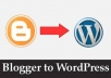 transfer your Blogger content to WordPress