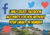 I will create Facebook account without your mail or mobile number.