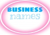 create 10 unique an original names for your business.