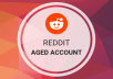 I will scout aged and high karma reddit accounts for you. I'll negotiate the prices too.