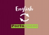 translate English to Portuguese (European norm) and Portuguese to English