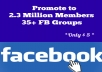 Promote your Business, Website, Application or Service to  35 +  Facbook Groups having 2.3 Million Members