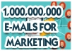 give you 1,000,000,000 bulk emails, email blast 2020