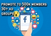 promote your Business,Product or Website to 30+ Advertising/Marketing FB groups having 500k Members