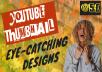 Make an eye-catching thumbnails for your youtube