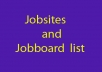 give you more than 150 Jobsites and Jobboards sites list