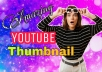 create 3 amazing Youtube Thumbnail for your Channel