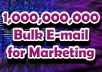 give 1,000,000,000 bulk Email list, 2020 Email blast