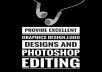 Provide excellent graphics design,logo designs and photoshop editing