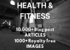 For pennies on the dollar, you'll get, Over 10,000 Private Label Rights(PLR) Blog posts Articles & Over 1,000 Royalty free stock images in the HEALTH and FITNESS niche.