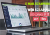 Give targeted 2000 email scraping and web scraping for your business