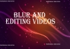 add blur to your videos